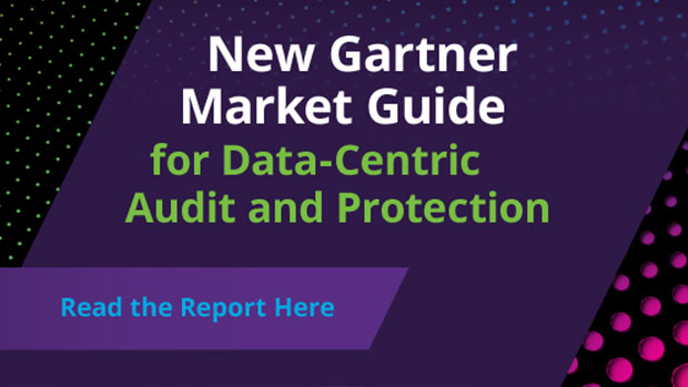 Gartner Market Guide for Data-Centric Audit and Protection