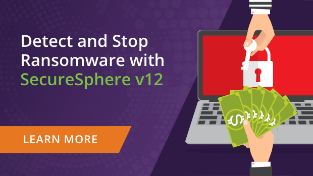 Detect and Stop Ransomware with SecureSphere v12