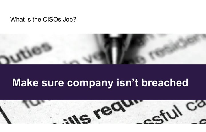 How Not to Get Fired as a CISO