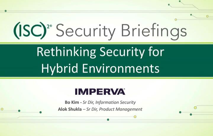Rethinking Security for Hybrid Environments